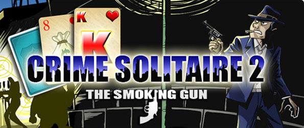 Crime Solitaire 2: The Smoking Gun - Investigate more serious crimes in this brilliant solitaire adventure.